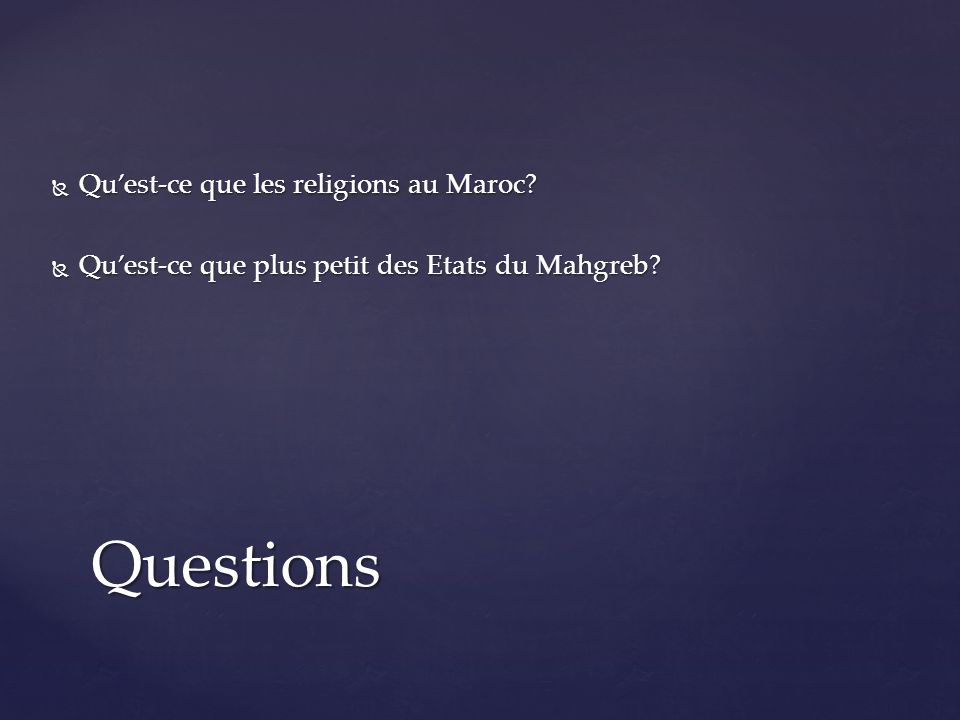 Questions Qu'est-ce que les religions au Maroc