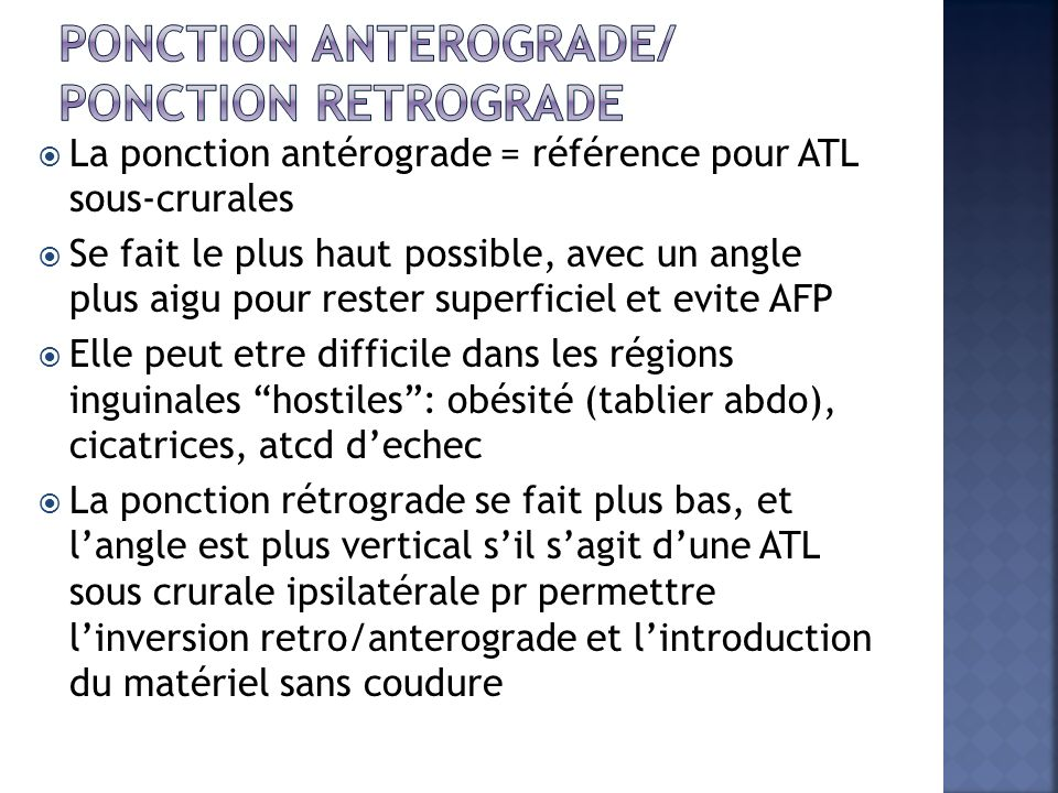 Ponction anterograde/ Ponction retrograde
