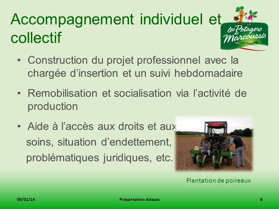 Accompagnement individuel et collectif