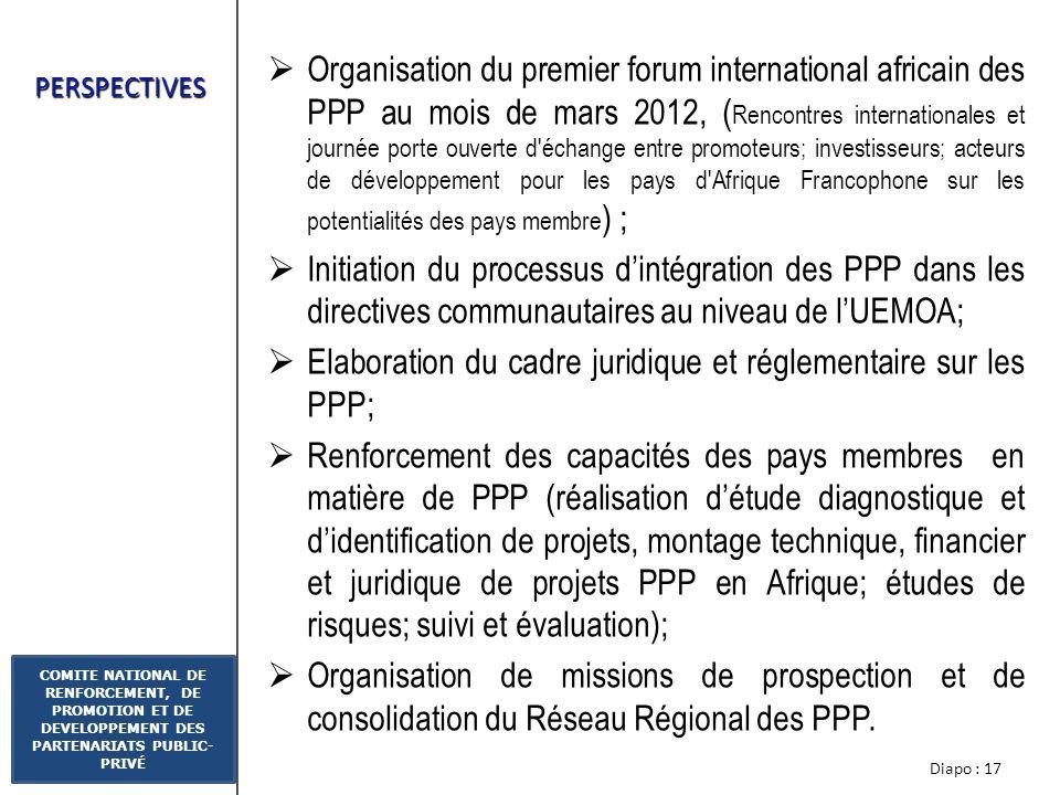 Elaboration du cadre juridique et réglementaire sur les PPP;