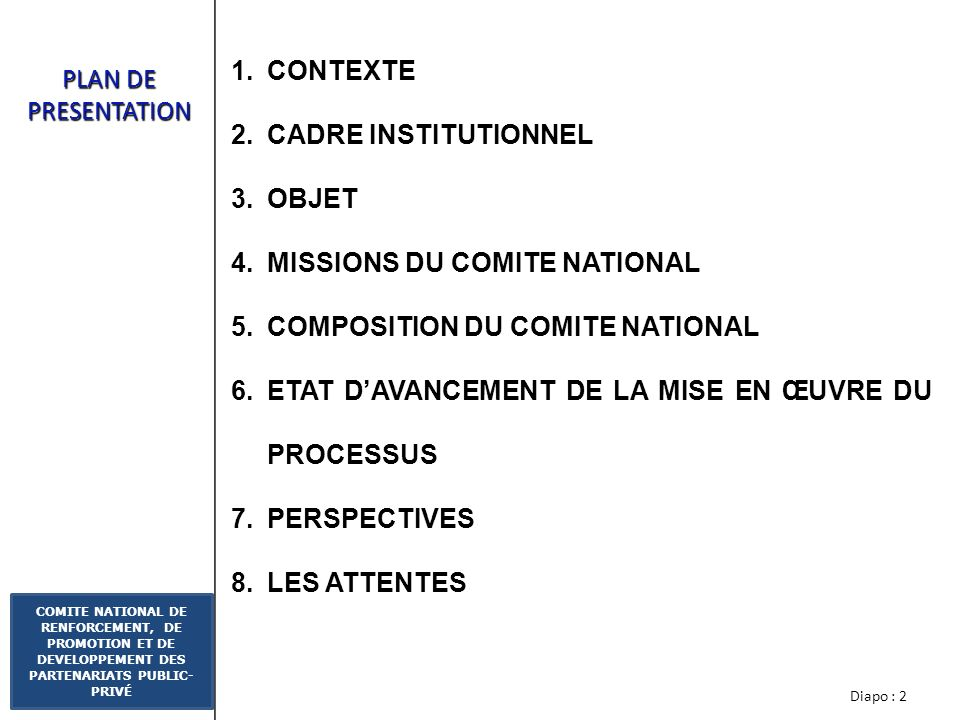 CONTEXTE CADRE INSTITUTIONNEL. OBJET. MISSIONS DU COMITE NATIONAL. COMPOSITION DU COMITE NATIONAL.