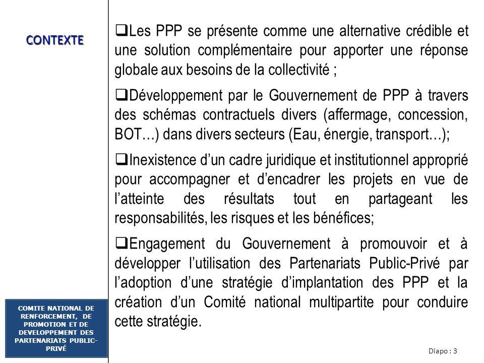 Les PPP se présente comme une alternative crédible et une solution complémentaire pour apporter une réponse globale aux besoins de la collectivité ;