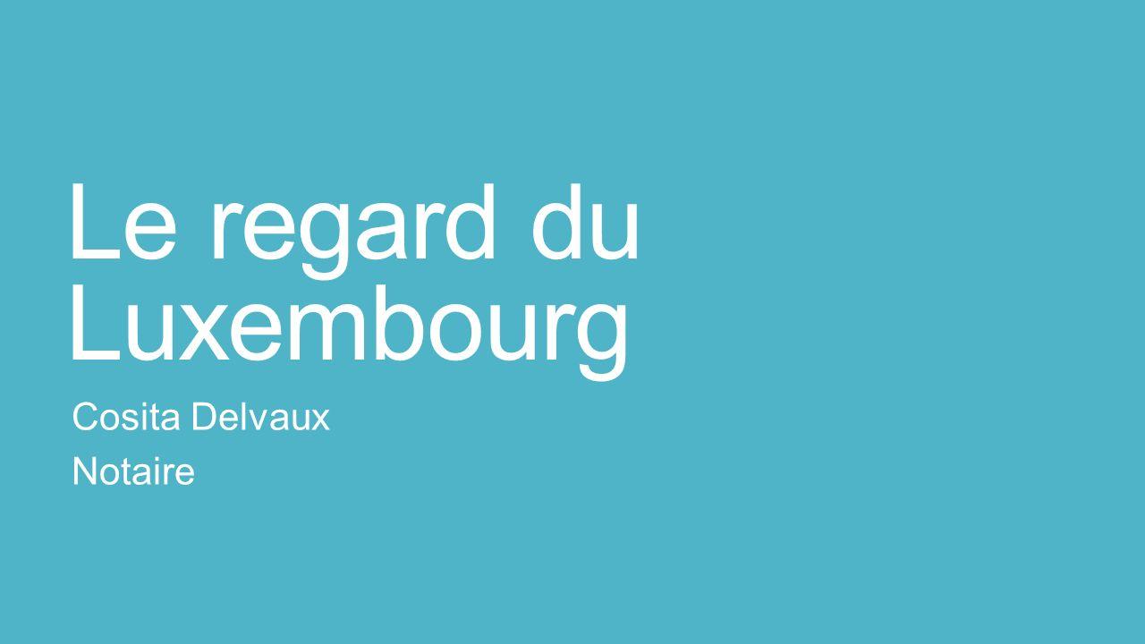 Le regard du Luxembourg