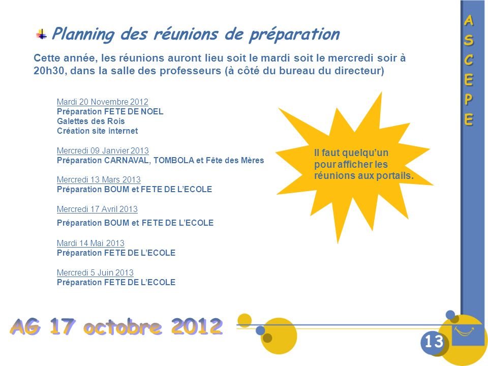 AG 17 octobre 2012 Planning des réunions de préparation 13