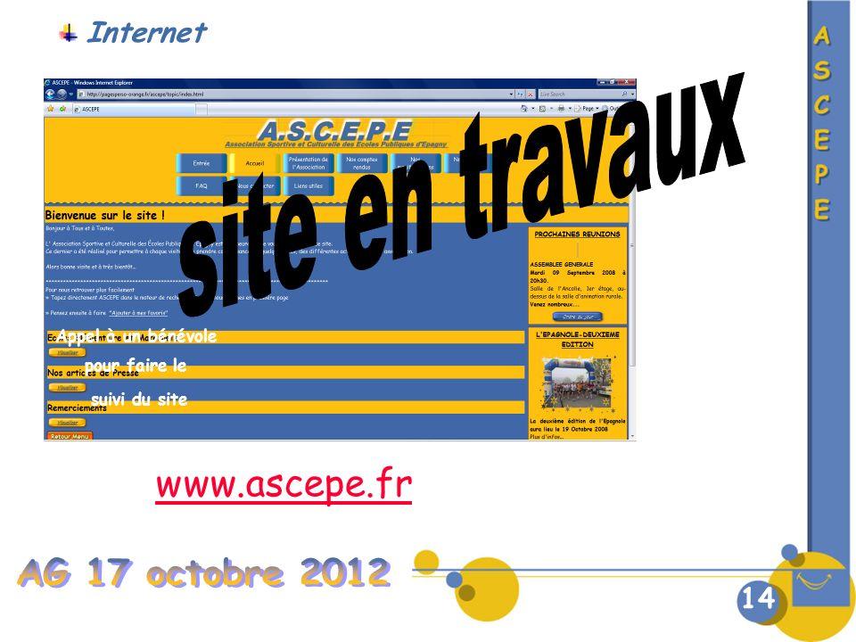 site en travaux AG 17 octobre 2012 www.ascepe.fr Internet 14