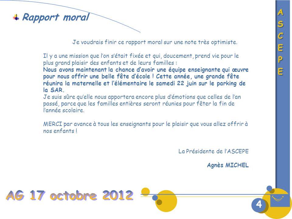 AG 17 octobre 2012 Rapport moral 4