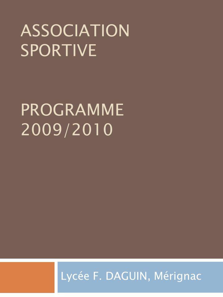 ASSOCIATION SPORTIVE Programme 2009/2010