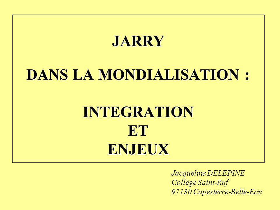 Jacqueline DELEPINE Collège Saint-Ruf 97130 Capesterre-Belle-Eau