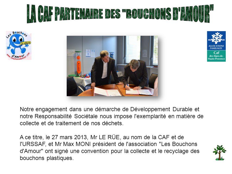 LA CAF PARTENAIRE DES BOUCHONS D AMOUR