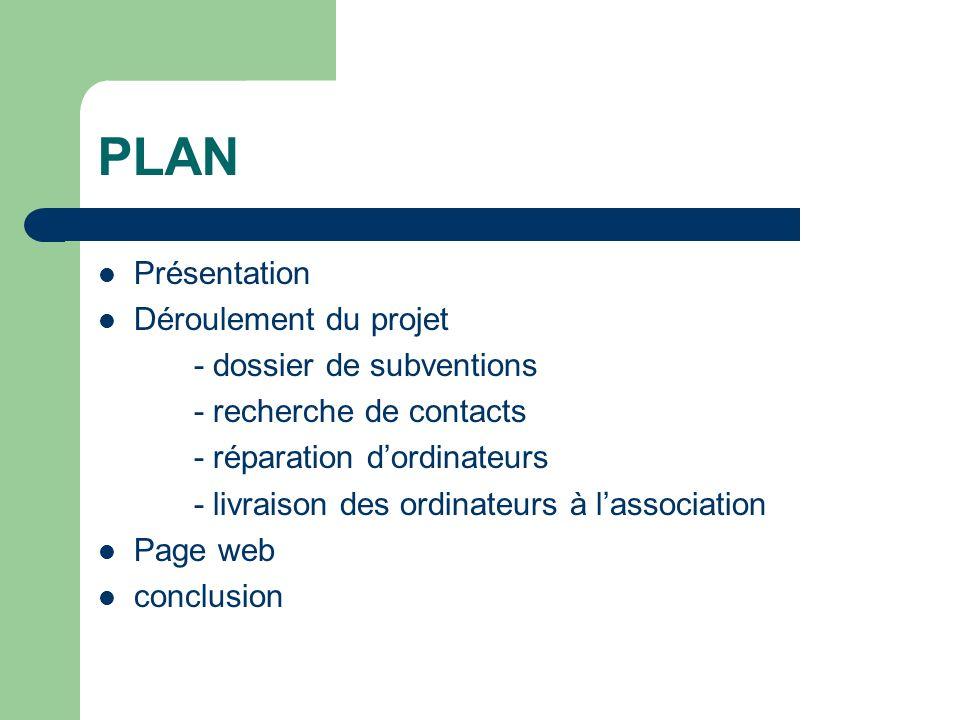PLAN Présentation Déroulement du projet - dossier de subventions