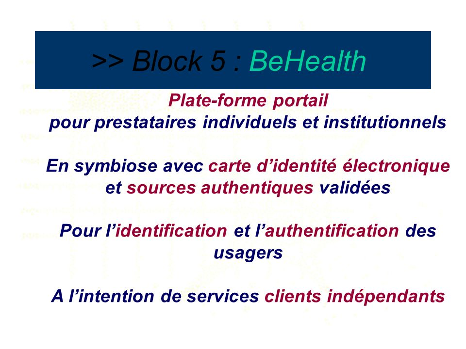>> Block 5 : BeHealth