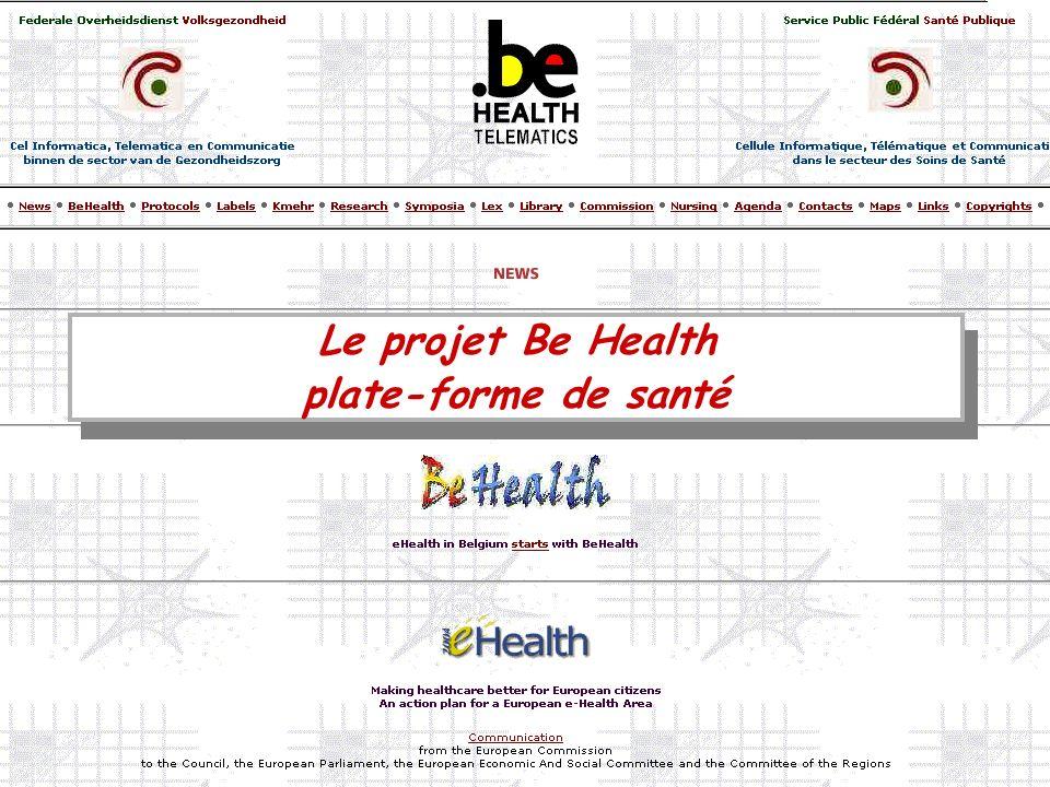 Le projet Be Health plate-forme de santé