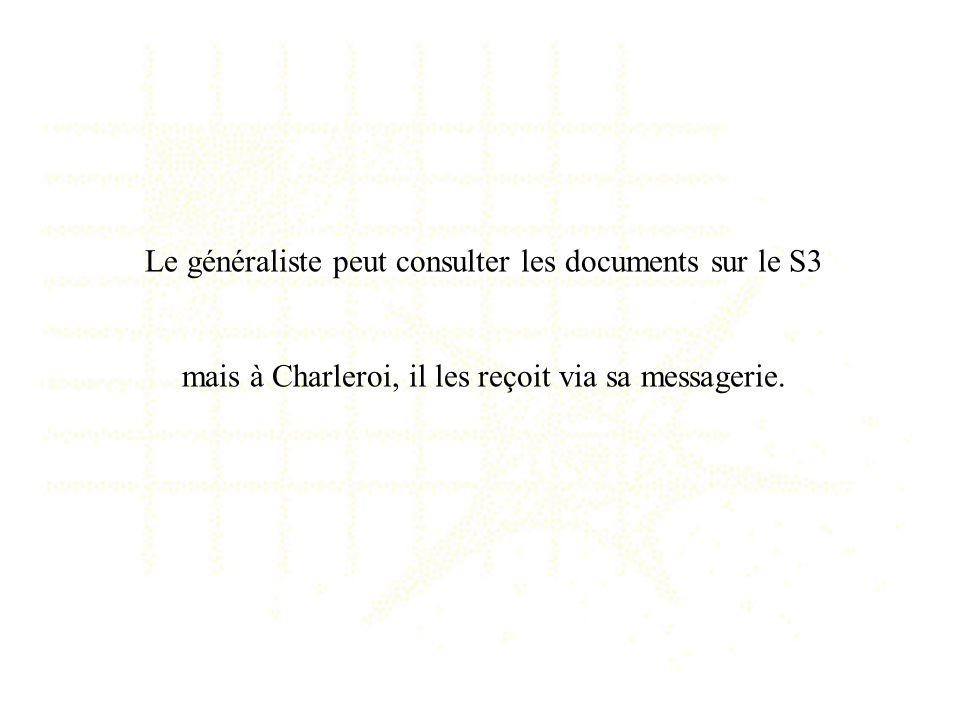 Le généraliste peut consulter les documents sur le S3