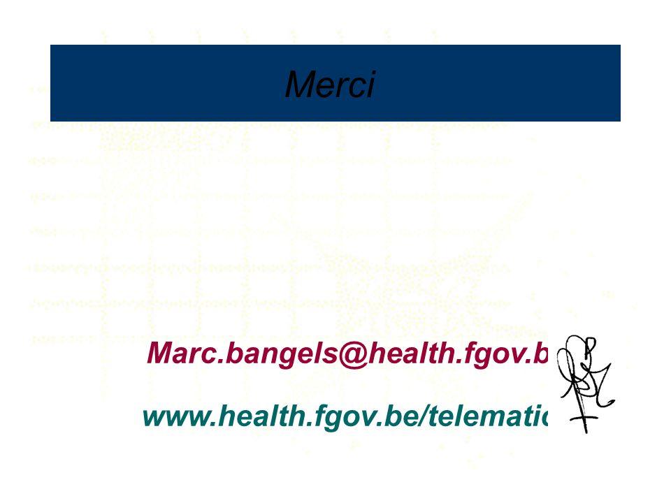 Marc.bangels@health.fgov.be www.health.fgov.be/telematics