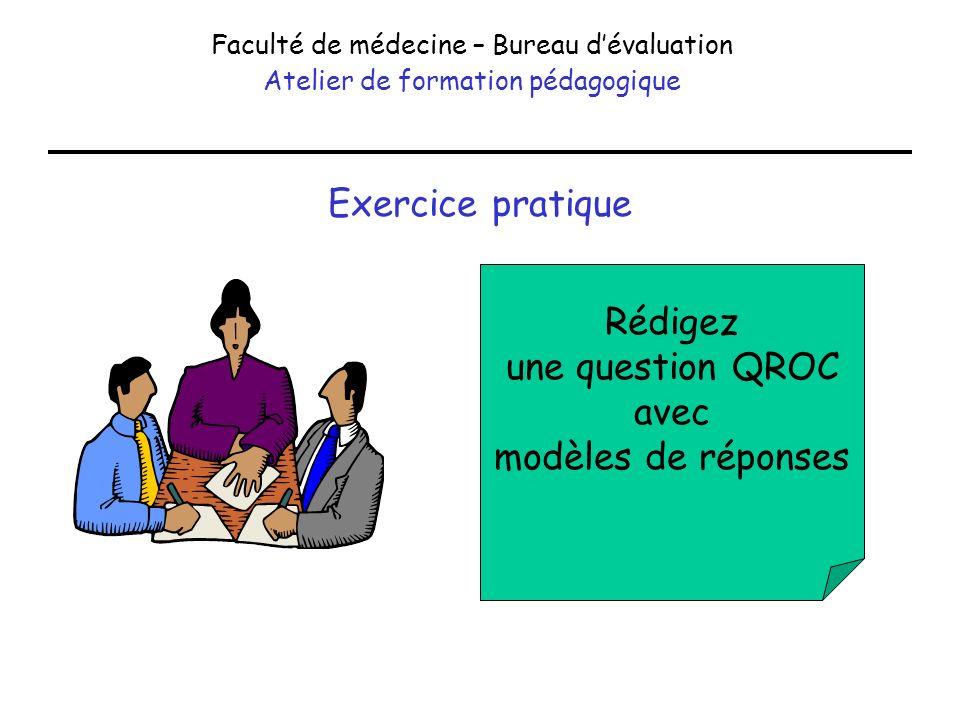 Exercice pratique Rédigez une question QROC avec modèles de réponses