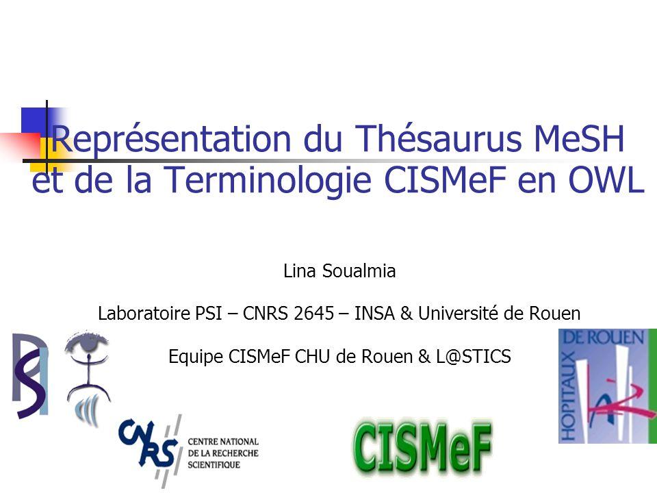 Représentation du Thésaurus MeSH et de la Terminologie CISMeF en OWL