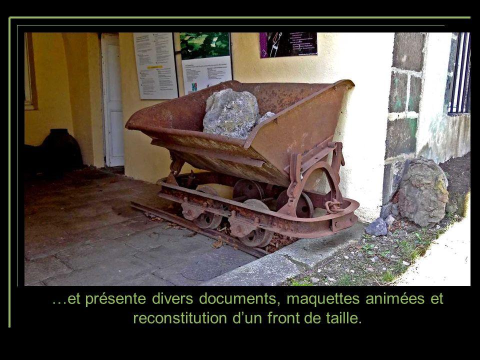 …et présente divers documents, maquettes animées et reconstitution d'un front de taille.