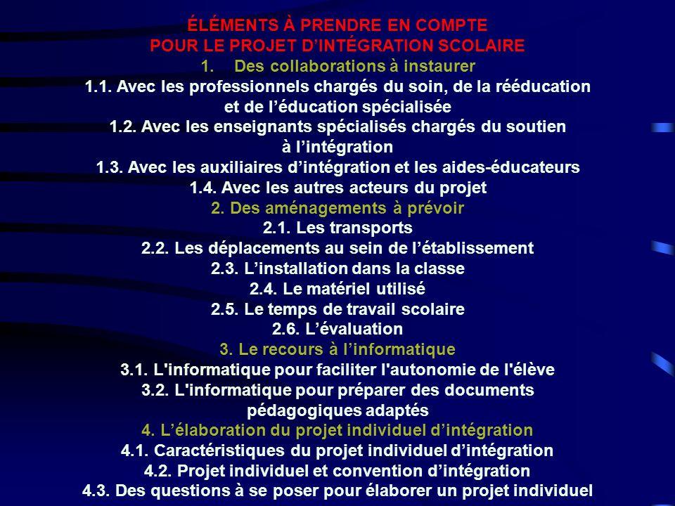 ÉLÉMENTS À PRENDRE EN COMPTE POUR LE PROJET D'INTÉGRATION SCOLAIRE