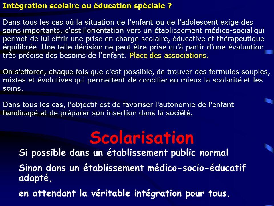 Scolarisation Si possible dans un établissement public normal