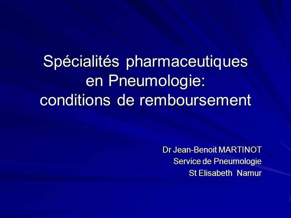 Dr Jean-Benoit MARTINOT Service de Pneumologie St Elisabeth Namur