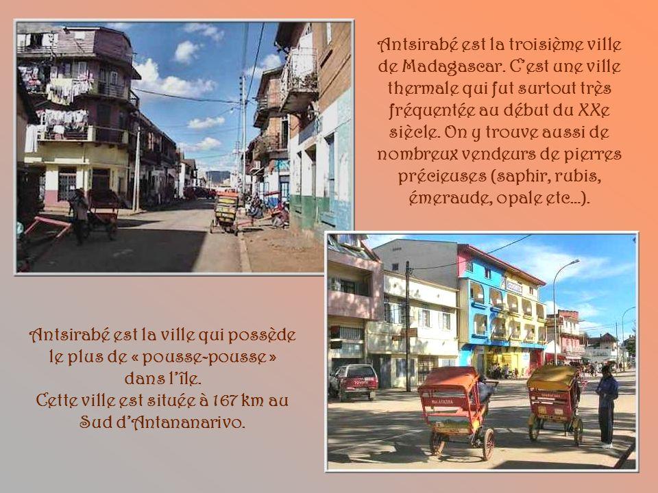 Antsirabé est la troisième ville de Madagascar