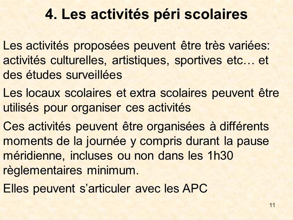 4. Les activités péri scolaires