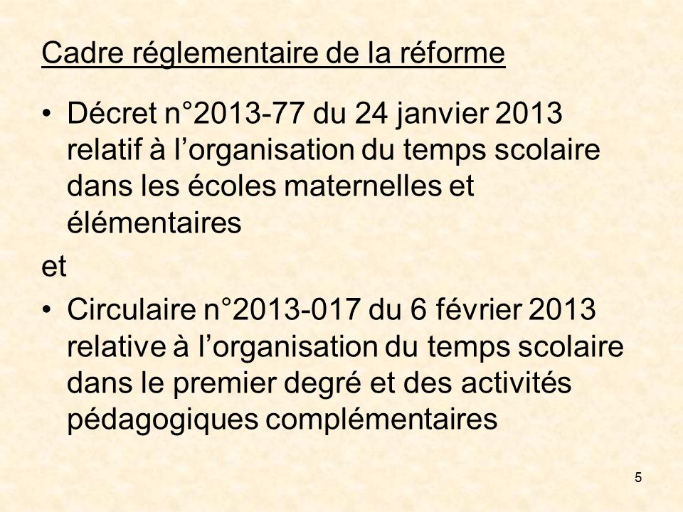 Cadre réglementaire de la réforme