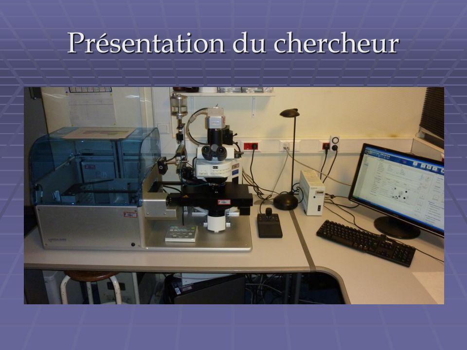 Présentation du chercheur