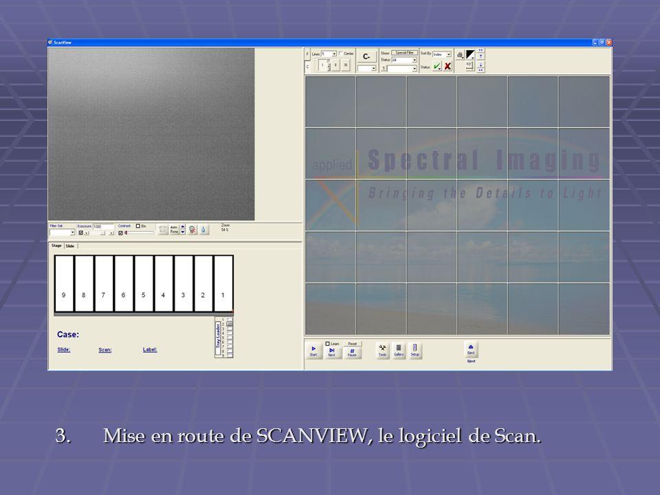 Mise en route de SCANVIEW, le logiciel de Scan.