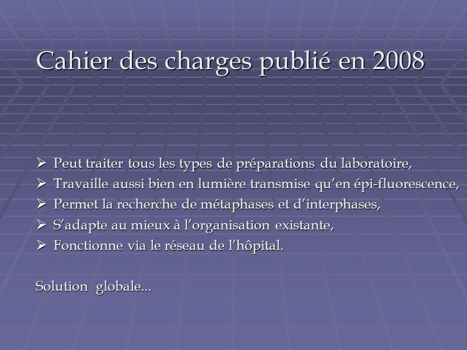 Cahier des charges publié en 2008