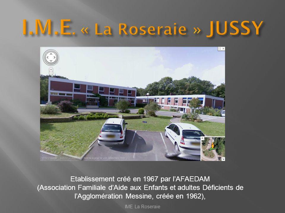 I.M.E. « La Roseraie » JUSSY