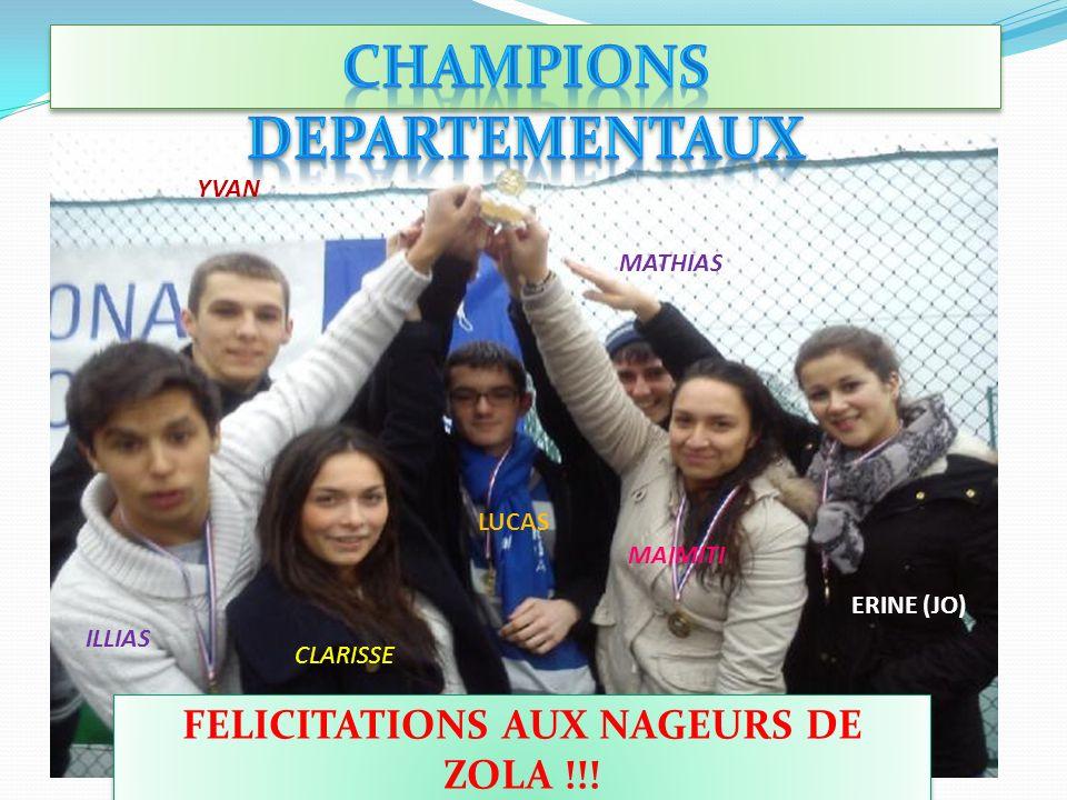 CHAMPIONS DEPARTEMENTAUX FELICITATIONS AUX NAGEURS DE ZOLA !!!