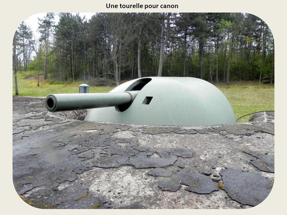 Une tourelle pour canon