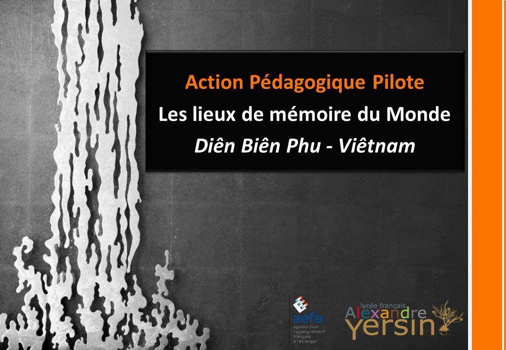 Action Pédagogique Pilote Les lieux de mémoire du Monde