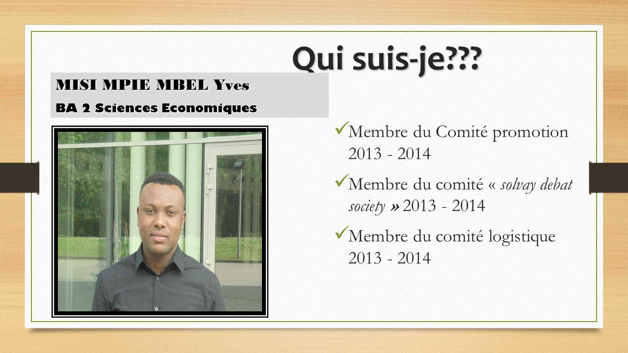 Qui suis-je Membre du Comité promotion 2013 - 2014