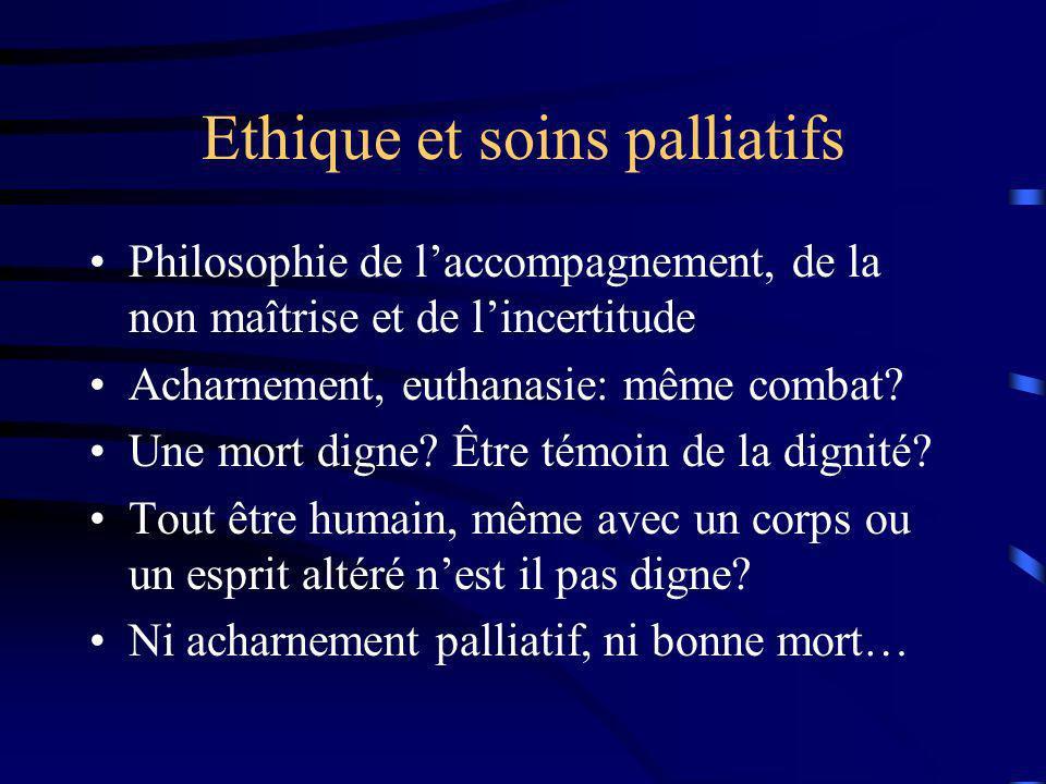 Ethique et soins palliatifs