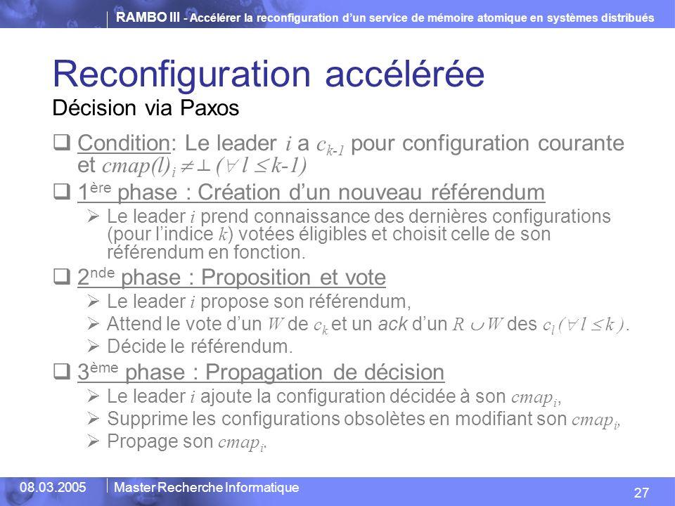 Reconfiguration accélérée