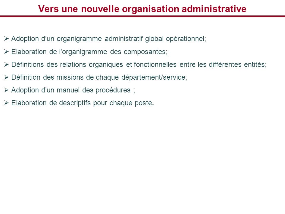 Vers une nouvelle organisation administrative