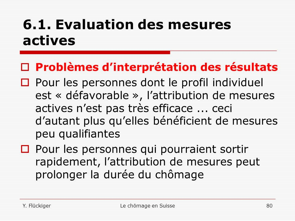 6.1. Evaluation des mesures actives