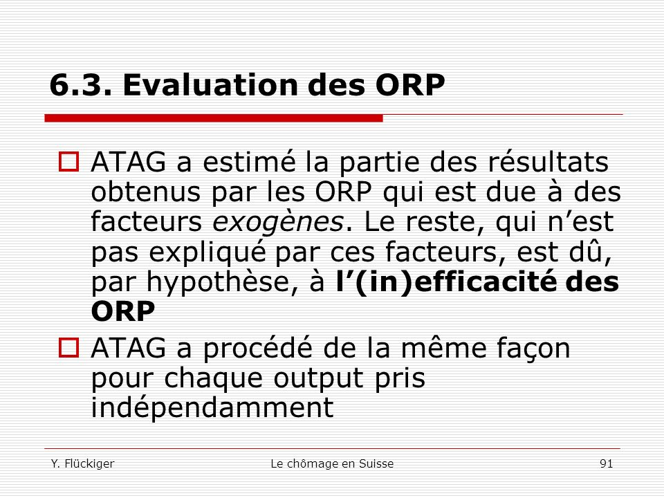 6.3. Evaluation des ORP