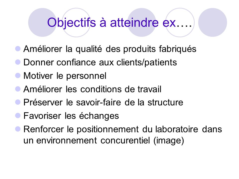 Objectifs à atteindre ex….