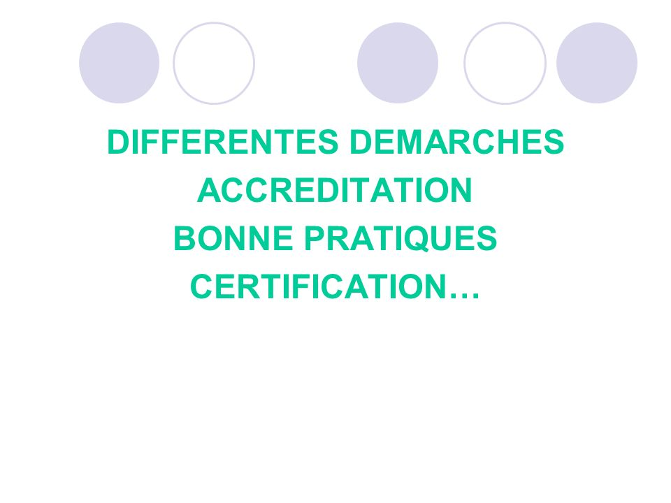 DIFFERENTES DEMARCHES