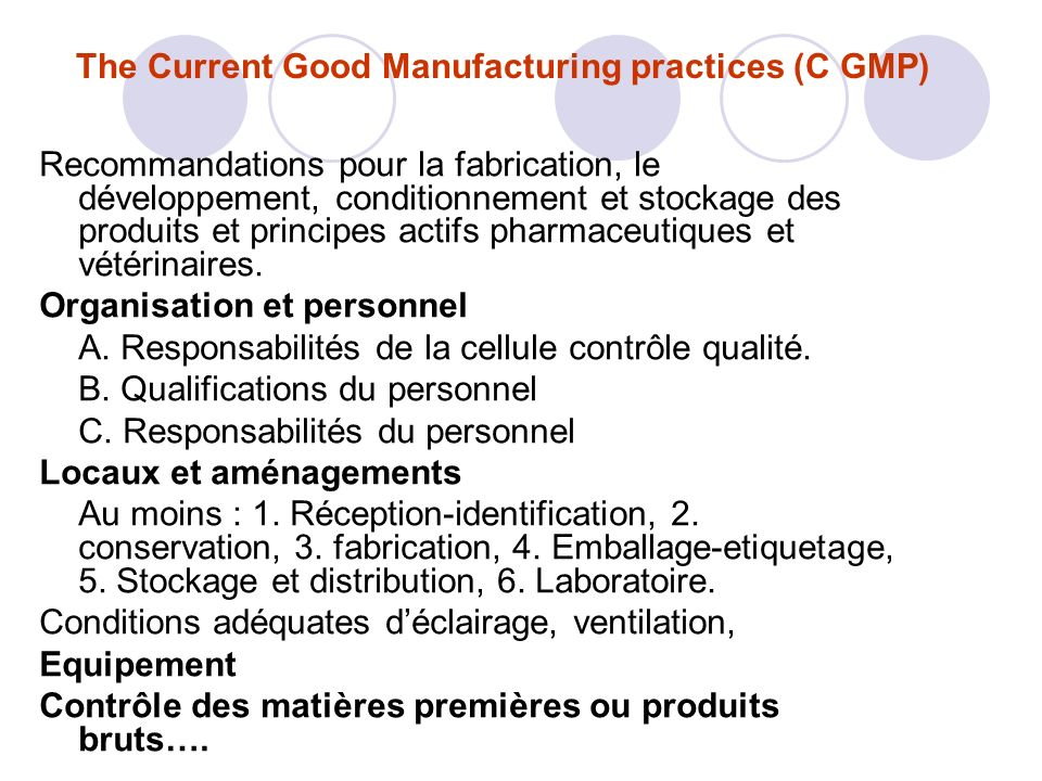 The Current Good Manufacturing practices (C GMP)