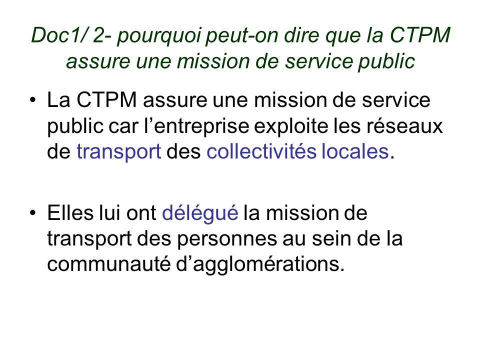 Doc1/ 2- pourquoi peut-on dire que la CTPM assure une mission de service public