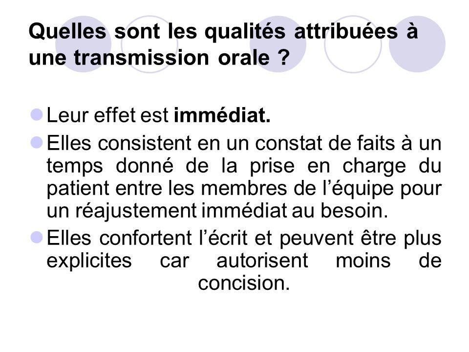 Quelles sont les qualités attribuées à une transmission orale