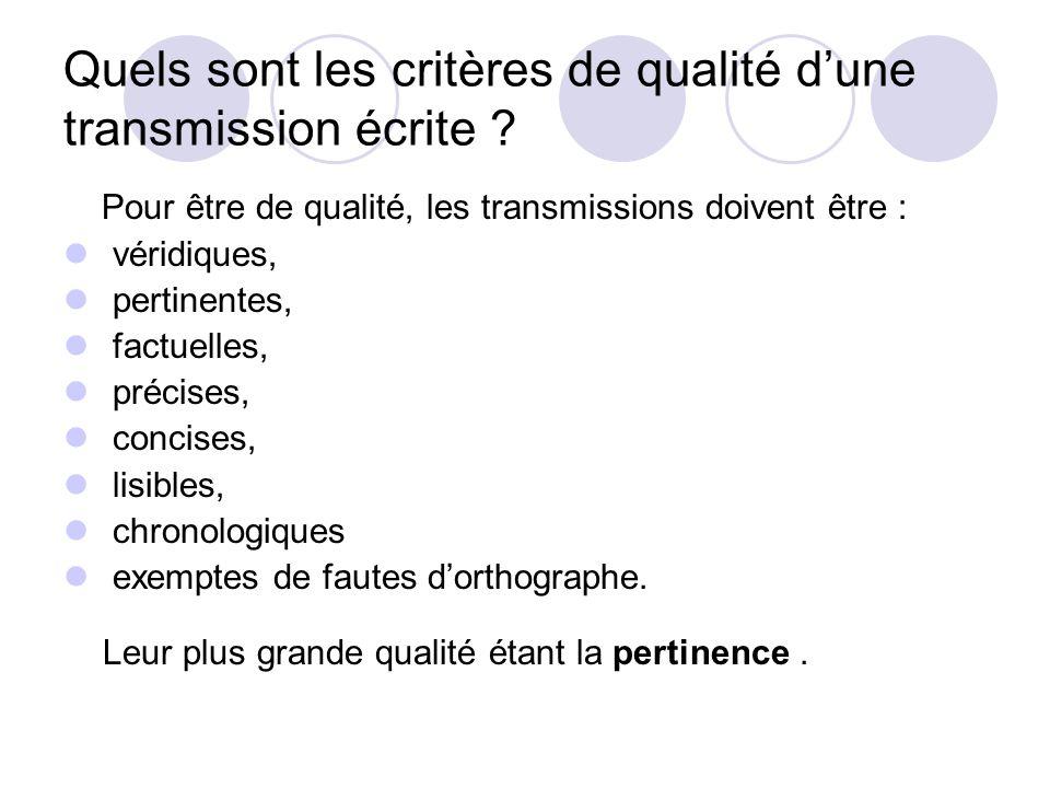 Quels sont les critères de qualité d'une transmission écrite