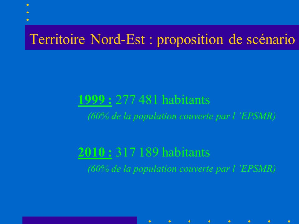 Territoire Nord-Est : proposition de scénario
