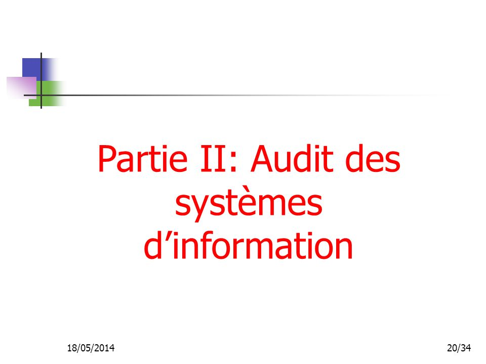 Partie II: Audit des systèmes d'information