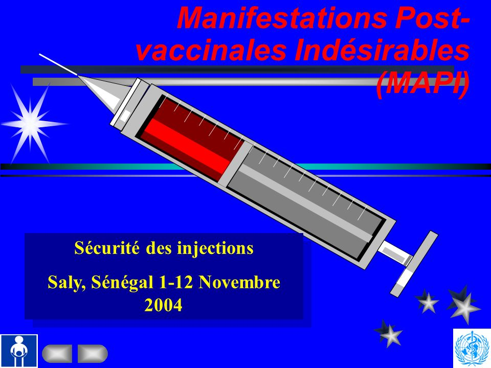 Sécurité des injections Saly, Sénégal 1-12 Novembre 2004
