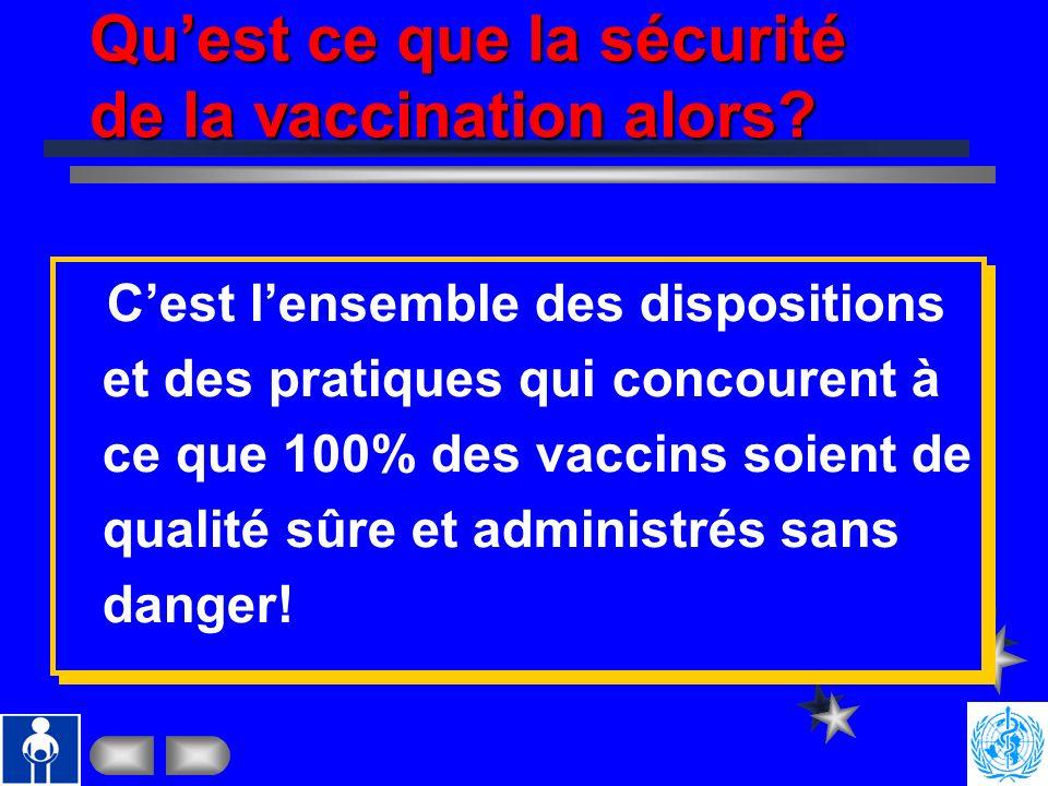 Qu'est ce que la sécurité de la vaccination alors